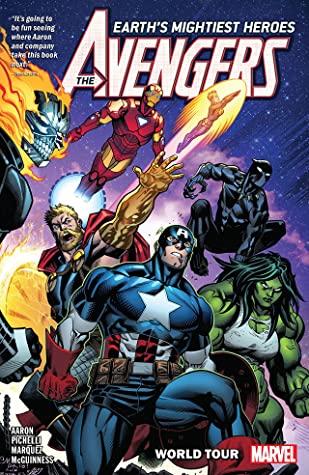 Avengers by Jason Aaron, Vol. 2: World Tour by David Marquez, Jason Aaron, Sara Pichelli
