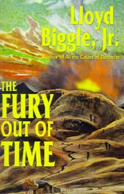 The Fury Out of Time by Lloyd Biggle Jr.