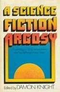 A Science Fiction Argosy by Damon Knight