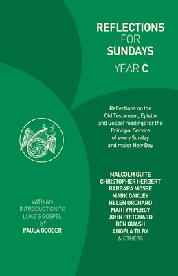 Reflections for Sundays, Year C by Stephen Croft, Stephen Cottrell, Maggi Dawn