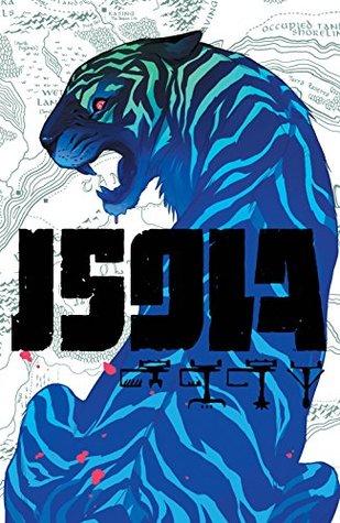 Isola #2 by Karl Kerschl, Brenden Fletcher, MSASSYK