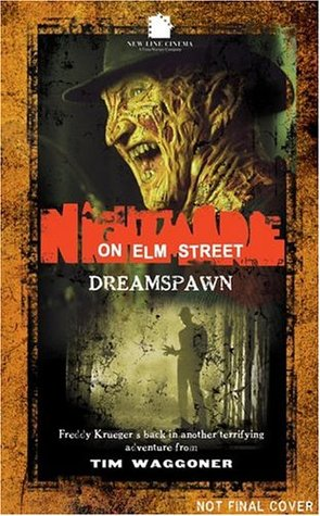 A Nightmare on Elm Street: Dreamspawn by Wes Craven, Tim Waggoner, Christa Faust