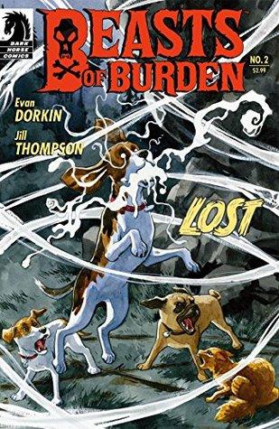 Beasts of Burden #2: Lost by Jill Thompson, Evan Dorkin