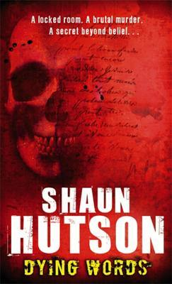 Dying Words by Shaun Hutson