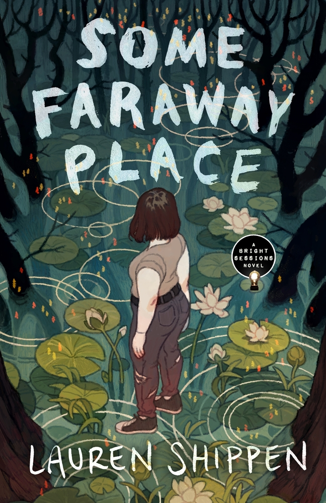 Some Faraway Place by Lauren Shippen