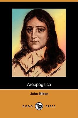 Areopagitica (Dodo Press) by John Milton