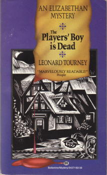 The Players' Boy Is Dead by Leonard Tourney