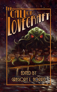 The Call of Lovecraft by Scott Lefebure, R.E. Dente, Carol MacAllister, John E. Taft, H. David Blalock, Ramsey Campbell, Karen Dent, Scott T. Goudsward, Gregory L. Norris, Jacqueline Seewald, Derek Neville, Geoffrey James, James Ravan, Lee Clarke Zumpe, John B. Rosenman, William Meikle