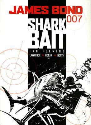 James Bond: Shark Bait by Jim Lawrence, Ian Fleming