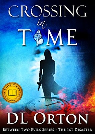 Crossing in Time by Micah McDonald, D.L. Orton