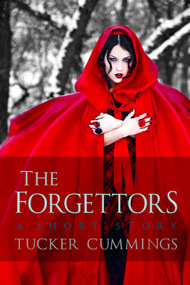 The Forgettors: A Short Story by Tucker Cummings