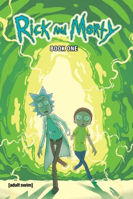 Rick and Morty Book One, Volume 1: Deluxe Edition by Zac Gorman