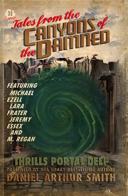 Tales from the Canyons of the Damned 30 by M. Regan, Michael Ezell, Jeremy Essex