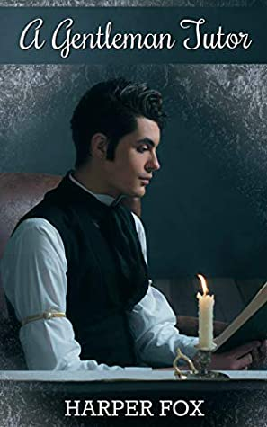 A Gentleman Tutor by Harper Fox