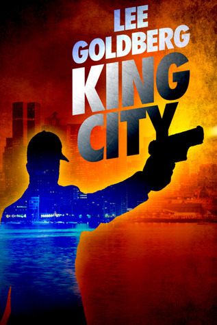 King City by Lee Goldberg