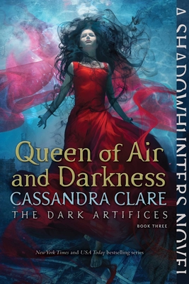 Queen of Air and Darkness, Volume 3 by Cassandra Clare