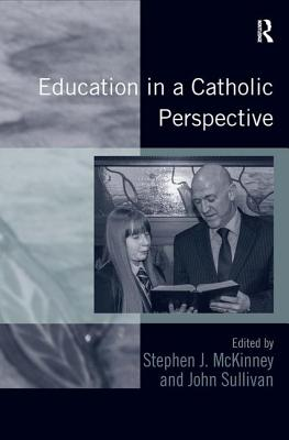 Education in a Catholic Perspective by John Sullivan