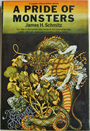 A Pride of Monsters by James H. Schmitz