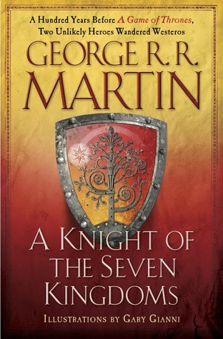 A Knight of the Seven Kingdoms by George R.R. Martin, Gary Gianni