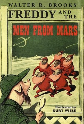 Freddy and the Men from Mars by Kurt Wiese, Walter R. Brooks