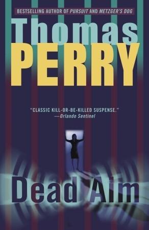 Dead Aim by Thomas Perry