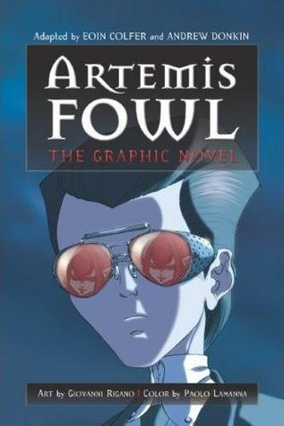 Artemis Fowl: The Graphic Novel by Eoin Colfer, Andrew Donkin