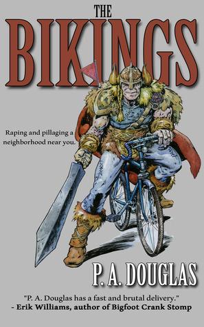 The Bikings by P.A. Douglas