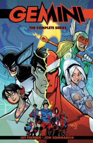 Gemini: The Complete Series by F.C.O. Plascencia, Jay Faerber, Jon Sommariva