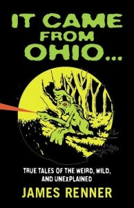 It Came from Ohio by James Renner