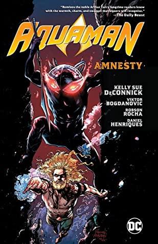 Aquaman, Vol. 2: Amnesty by Viktor Bogdanovic, Robson Rocha, Kelly Sue DeConnick