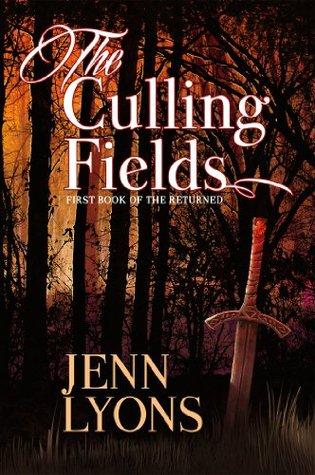 The Culling Fields (The Returned) by Jenn Lyons