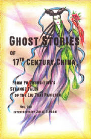 Ghost Stories of 17th Century China from Po Chung-Ling's Liu Tzai Pavilion : Vol. One by Po Chung-Ling, Pu Songling, Julie Lipson