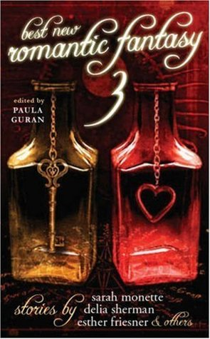 Best New Romantic Fantasy 3 by Paula Guran