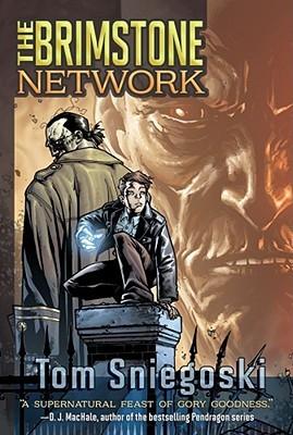 The Brimstone Network by Tom Sniegoski, Thomas E. Sniegoski