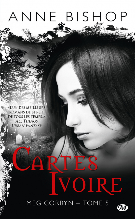Cartes ivoire by Anne Bishop