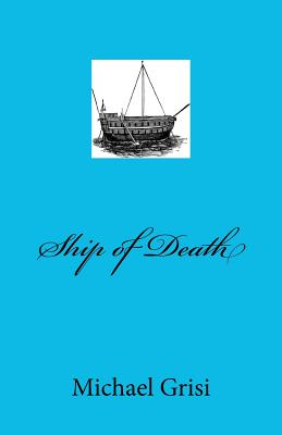 Ship of Death by Michael Grisi