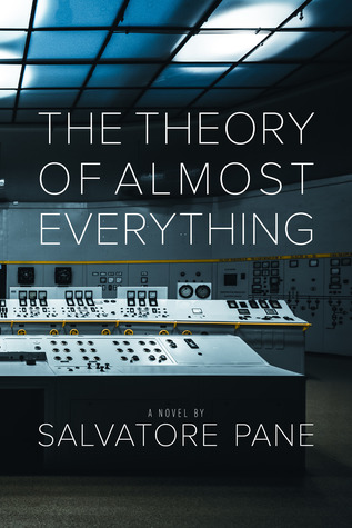 The Theory of Almost Everything by Salvatore Pane