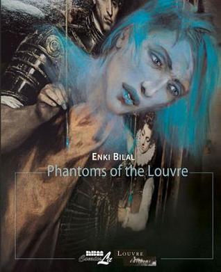 Phantoms of the Louvre by Enki Bilal
