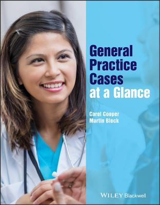 General Practice Cases at a Glance by Martin Block, Carol Cooper