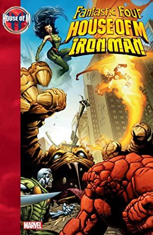 House of M: Fantastic Four/Iron Man by Greg Pak, James Taveras, Pat Lee, Rus Wooton, Cory Petit, Dean White, John Layman, Scot Eaton, Son Hillsman II