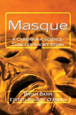 Masque by Brian Barr