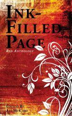 Ink-Filled Page: Red Anthology by Andrew S. Fuller, Cecilie Scott, Scott F. Parker, Ali McCart