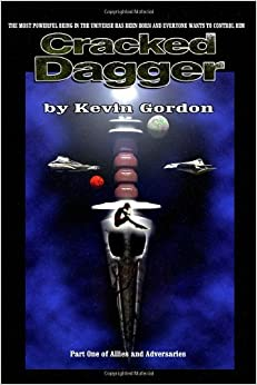 Cracked Dagger (Allies and Adversaries) by Kevin Gordon