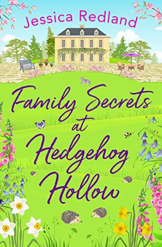Family Secrets at Hedgehog Hollow by Jessica Redland
