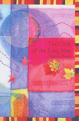 The Clock of the Long Now by Marion Boyer
