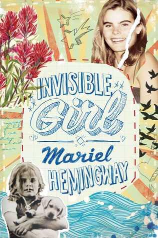Invisible Girl by Mariel Hemingway, Ben Greenman
