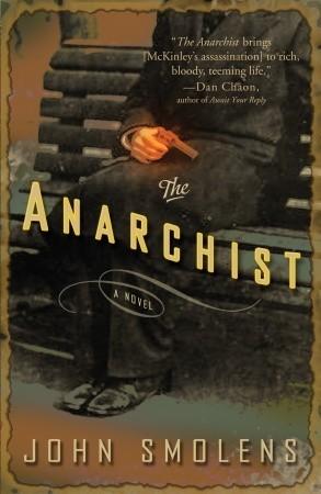 The Anarchist by John Smolens