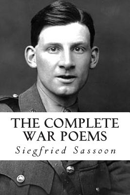 The Complete War Poems by Siegfried Sassoon