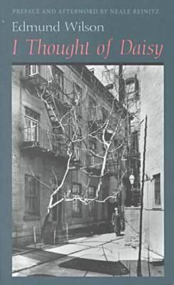 I Thought of Daisy by Edmund Wilson, Neale Reinitz