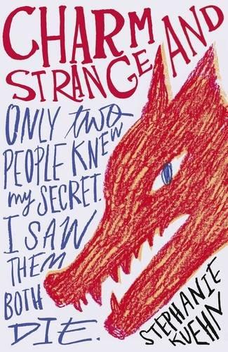 Charm and Strange by Stephanie Kuehn